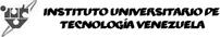 IUTV - Instituto Universitario de Tecnología Venezuela